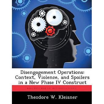 Vetäytymisen toimien yhteydessä väkivaltaa ja spoilerit uuden vaiheen IV rakentaa Kleisner & Theodore w.