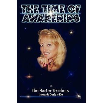 El tiempo del despertar de los maestros del maestro a través de Darlende