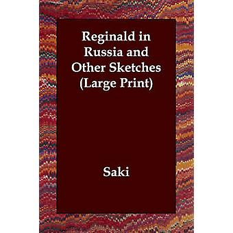 ロシアのレジナルドとサキの他のスケッチ