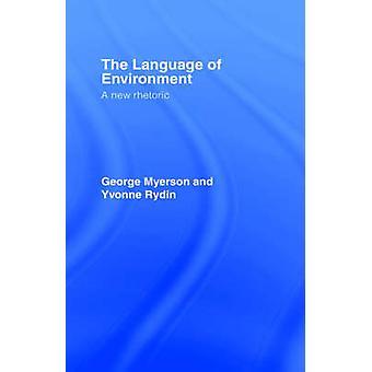 El lenguaje del medio ambiente por Myerson y George