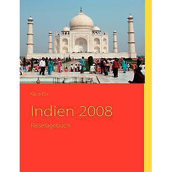 Indien 2008 da Elix & Klaus