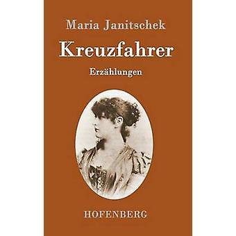 Kreuzfahrer von Maria Janitschek
