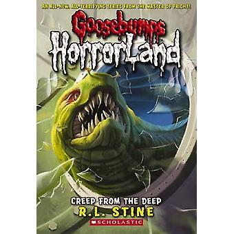 Creep from the Deep by R. L. Stine - 9780439918701 Book