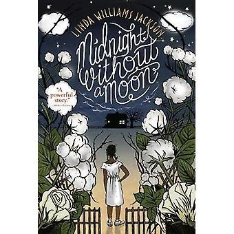 Midnatt utan en måne av Linda Williams Jackson-9781328753632 bok