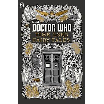Doctor Who - Time Lord Fairy Tales - 9781405920025 Book