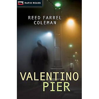 Valentino Pier by Reed Farrel Coleman - 9781459802094 Book