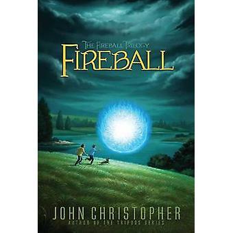 Fireball by John Christopher - 9781481420099 Book