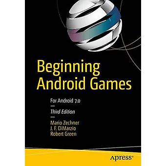Beginning Android Games by Mario Zechner - 9781484204733 Book