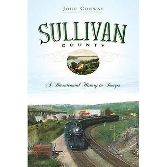 Sullivan County - A Bicentennial History in Images by John Conway - 97