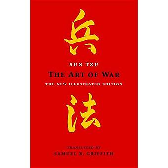 The Art of War by Sun Tzu - Samuel B Griffith - 9781780282992 Book