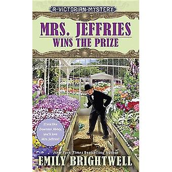 Mrs. Jeffries Wins the Prize by Emily Brightwell - 9780425268117 Book