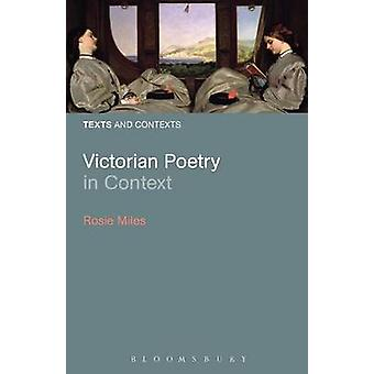 Victorian Poetry in Context by Miles & Rosie