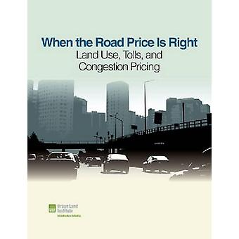 When the Road Price Is Right by Sarah Jo Peterson
