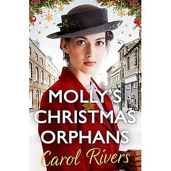 Mollys Christmas Orphans by Carol Rivers