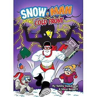 Cold Front (Snow-Man)