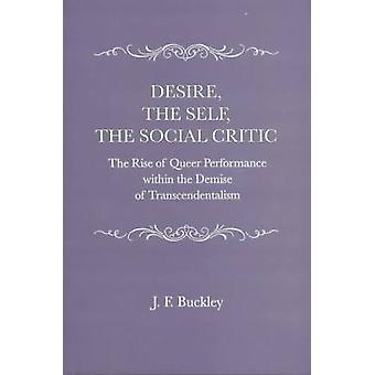Desire the Self the Social Critic - Rise of Queer Performance Within t