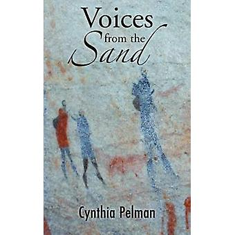 Voices from the Sand by Pelman & Cynthia