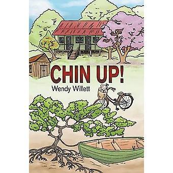 Chin Up by Willett & Wendy