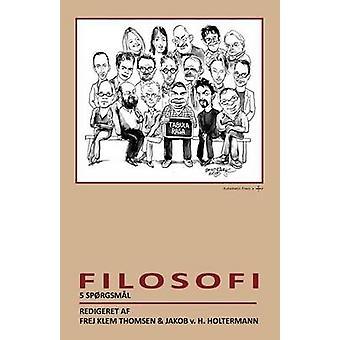 Filosofi 5 sprgsml by Thomsen & Frej Klem