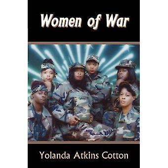 Women of War by Cotton & Yolanda & Atkins