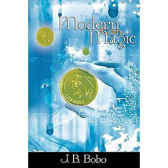 Modern Coin Magic by Bobo & J. B.