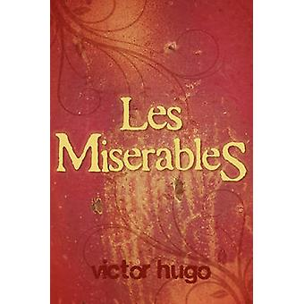 Les Miserables von Hugo & Victor