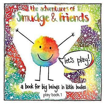 the adventures of Smudge  friends by Crosskill & Graeme