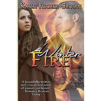 Winter Fire by FischerBrown & Kathy