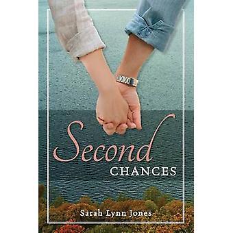 Second Chances by Jones & Sarah Lynn