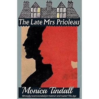 The Late Mrs. Prioleau by Tindall & Monica