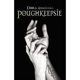 Poughkeepsie by Anastasia & Debra