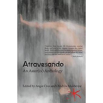 Atravesando An Asterix Anthology by Cruz & Angie