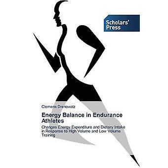 Energy Balance in Endurance Athletes by Drenowatz Clemens