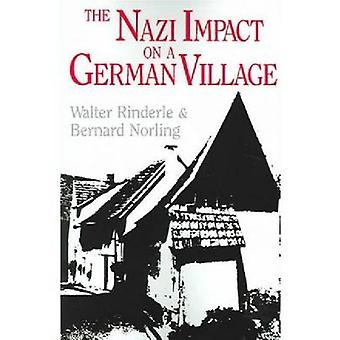 The Nazi Impact on a German Village by Rinderle & Walter J.