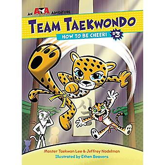How to Be Cheeri by Master Taekwon Lee - 9781623369507 Book