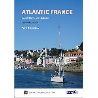 Atlantic France - Ouessant to the Spanish Border by RCC Pilotage Found