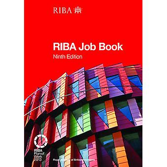 The RIBA Job Book (9th Revised edition) by Nigel Ostime - 97818594649