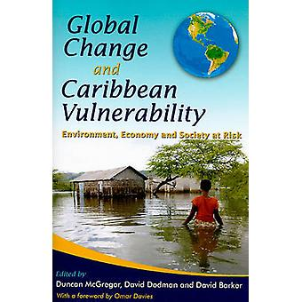 Global Change and Caribbean Vulnerability - Environment - Economy and