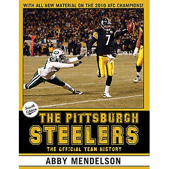 The Pittsburgh Steelers - The Official Team History (4th Revised editi