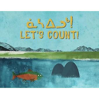 Let's Count! (Inuktitut/English) by The Jerry Cans - 9780228701798 Bo