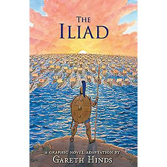 The Iliad by Gareth Hinds - 9780763696634 Book