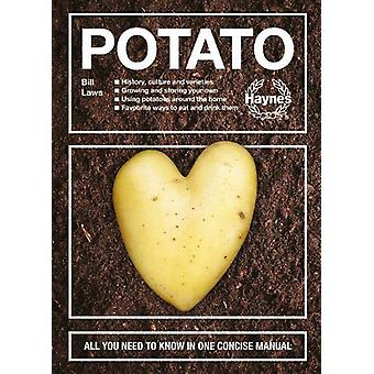 Potato - All you need to know in one concise manual by Bill Laws - 978