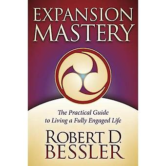 Expansion Mastery by Robert Bessler - 9781614483427 Book