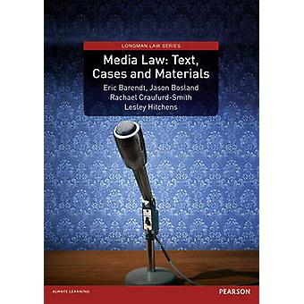 Media Law - Text - Cases and Materials by Eric Barendt - Rachael Crauf