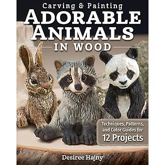 Carving  Painting Adorable Animals in Wood by Desiree Hajny