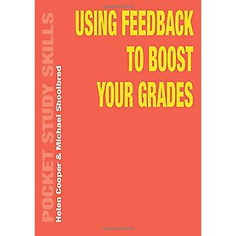 Using Feedback to Boost Your Grades by Helen Cooper - 9781352007152 B