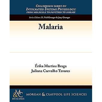Malaria by Juliana Carvalho Tavares - 9781615046362 Book