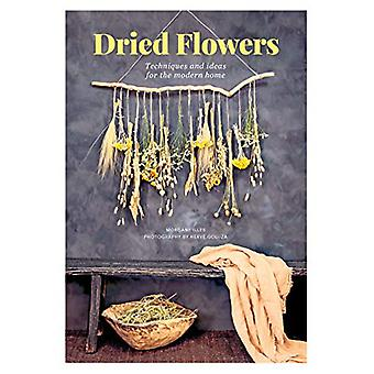 Dried Flowers - Techniques and ideas for the modern home by Morgane Il