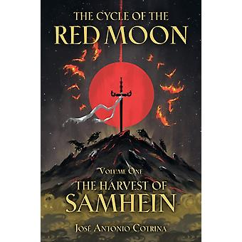 The Cycle Of The Red Moon Volume 1 The Harvest Of Samhein par Jose Antonio Cotrina & Kate Labarbera
