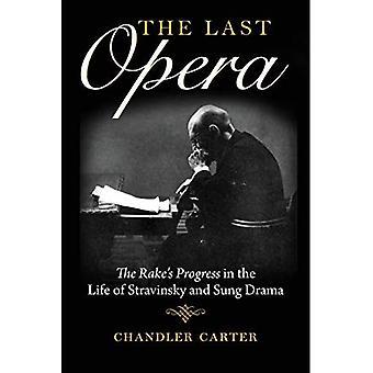 The Last Opera: The Rake's Progress in the Life of Stravinsky and Sung Drama (Russian Music Studies)